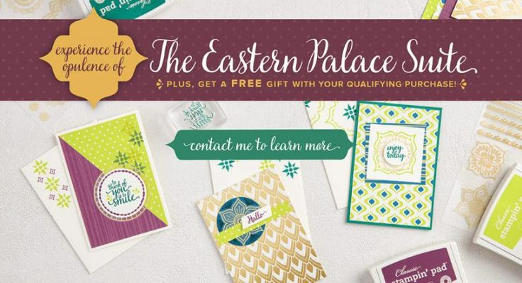 The Eastern Palace Suite - New Stampin' Up! Incolors/ Card Making Ideas and Stampin' Up! Specials