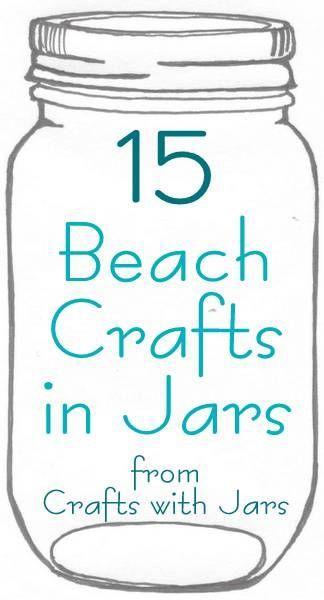 Crafts with Jars: 15 Beach Crafts in Jars