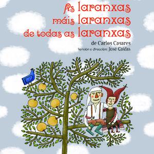 AS LARANXAS MAIS LARANXAS DE TODALAS LARANXAS. 1973. SIGNATURA: T7G-CASARES-lar http://kmelot.biblioteca.udc.es/record=b1325828~S1*gag
