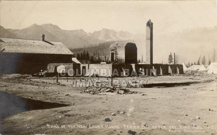 Ruins of the New Court House, Fernie, BC After the Fire Aug. 1, 1908.