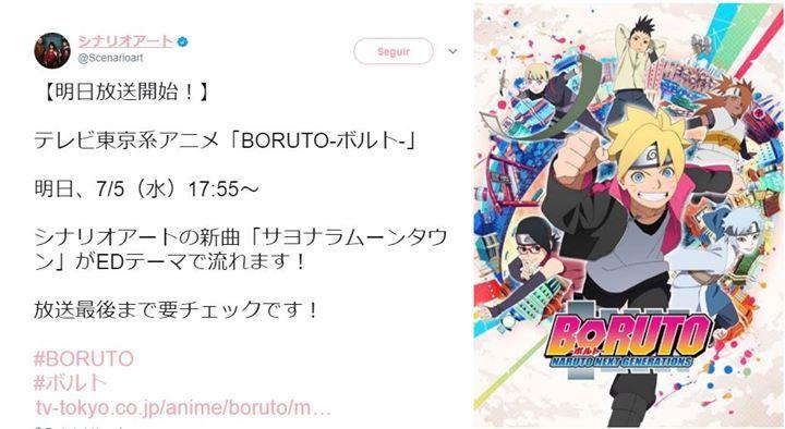 """La banda Scenario-Art mediante su twitter confirma que mañana se estrena el nuevo ED de Boruto: Naruto Next Generations:  【¡Mañana en la transmisión en vivo comienza!】  TV Tokyo Anime: """"BORUTO""""  Mañana, miércoles 5 de julio  Nueva canción de Scenario-Art & tema del ED: """"Goodbye MoonTown (..."""