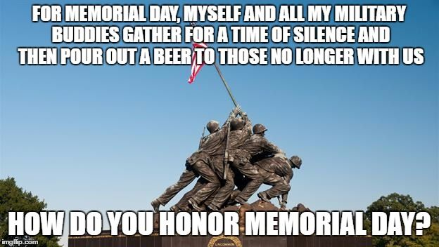 27 Memorial Day Memes For Facebook Funny Pictures Photos 2020 Updated Memorial Day Pictures Memorial Day Photos Memorial Day Message