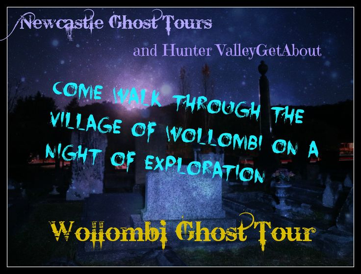 Wollombi village sits half way between Windsor and Maitland in NSW. Filled with stories of convicts, bushrangers and ghosts a spooky walk late at night is very special - We invite you to come out and explore this pioneer village with us.