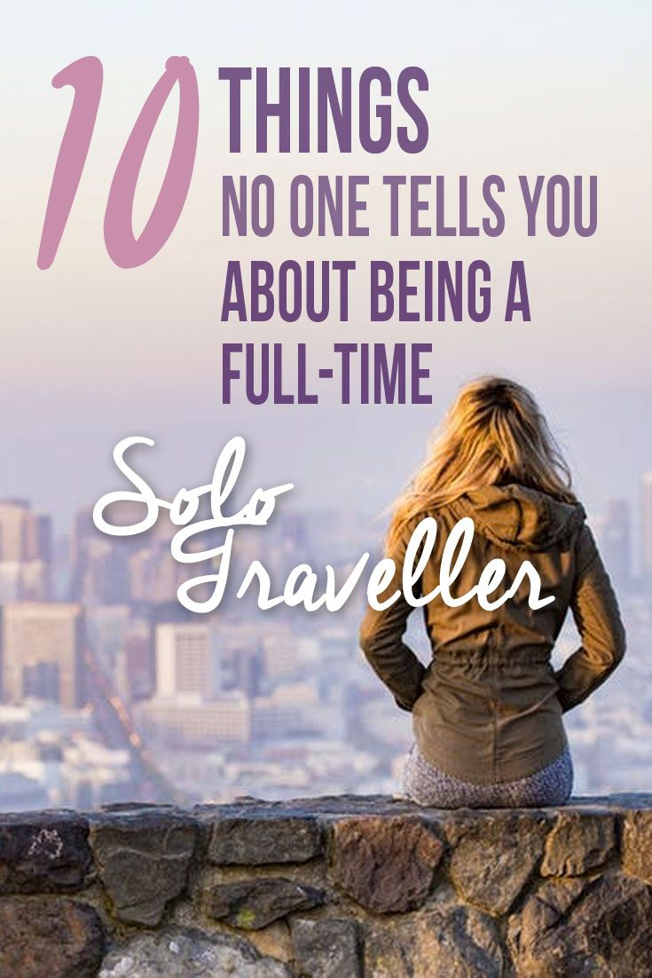 10 things no one tells you about being a full-time solo traveller. Travelling alone on the long-term, although amazing, can be exhausting, so it's good to know a few things before you hit the road!