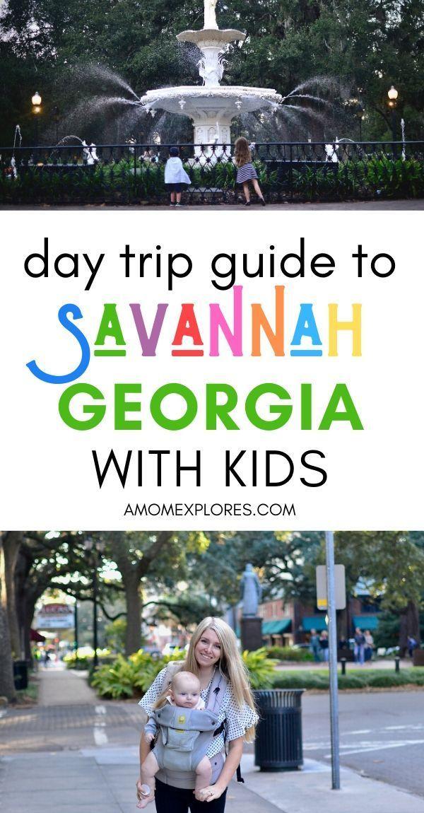 A Day Trip Guide To Savannah Ga With Kids A Mom Explores Savannah Chat Georgia Vacation Savannah Georgia Vacation