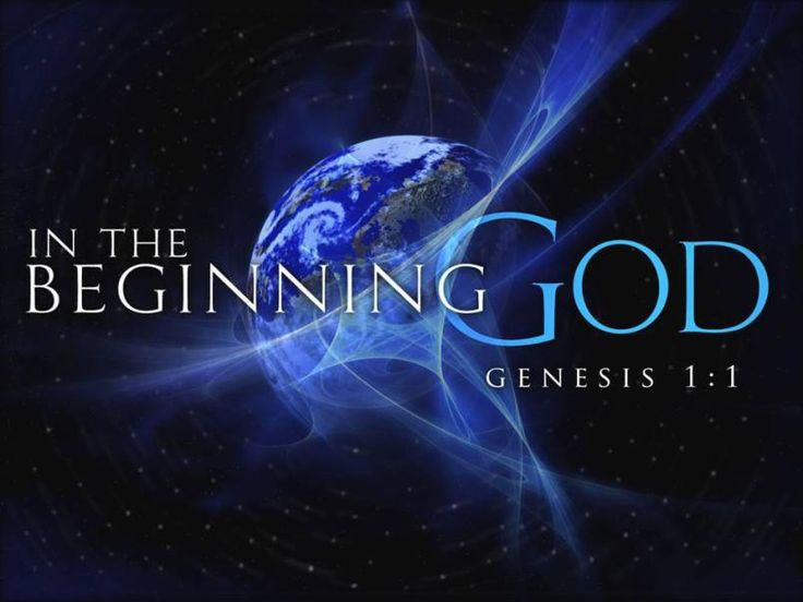 "✝Genesis 1:1 KJV ""In the Beginning God created the Heaven and the Earth."""