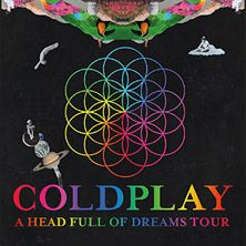 Coldplay: A Head Full Of Dreams Tour // 06.06.2017 - 01.07.2017  // 06.06.2017 18:00 MÜNCHEN/Olympiastadion München // 11.06.2017 18:00 WIEN/Ernst Happel Stadion // 14.06.2017 18:00 LEIPZIG/Red Bull Arena // 16.06.2017 18:00 HANNOVER/HDI-Arena // 30.06.2017 18:00 FRANKFURT/Commerzbank-Arena // 01.07.2017 18:00 FRANKFURT/Commerzbank-Arena