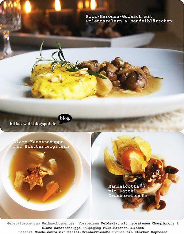 Der Rest von Billas Weihnachtsmenü: Pilz-Maronrngulasch mit Polentatalern, klare Karottensuppe und als Nachspeise Mandelcotta mit Dattel-Cranberriesauce
