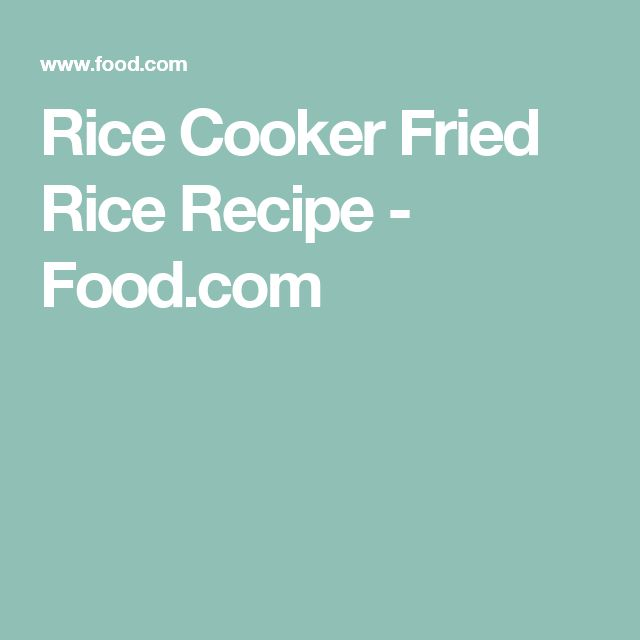 Rice Cooker Fried Rice Recipe - Food.com