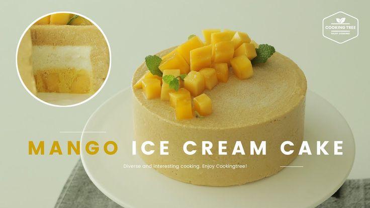 망고가 가득가득~ 망고 아이스크림 케이크 만들기 : Mango ice cream cake Recipe - Cooking tree ...