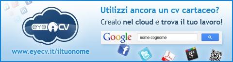 Utilizzi ancora un cv cartaceo? Crealo nel cloud e trov ail tuo lavoro! www.eyecv.it