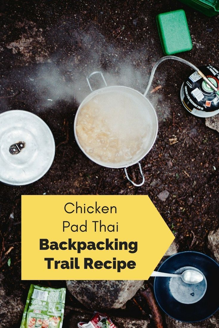 Learn how to make delicious Chicken Pad Thai on your next backpacking trip. This is my most favorite backpacking meal!! #hiking #backpacking #hikingmeals