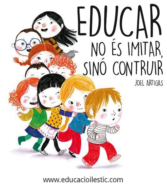 Educar és construir!