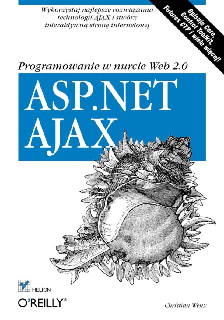 Asp Net Ajax Programowanie W Nurcie Web 2 0 1st Edition Ebook Rental In 2021 Christian Prints Web 2 Ajax