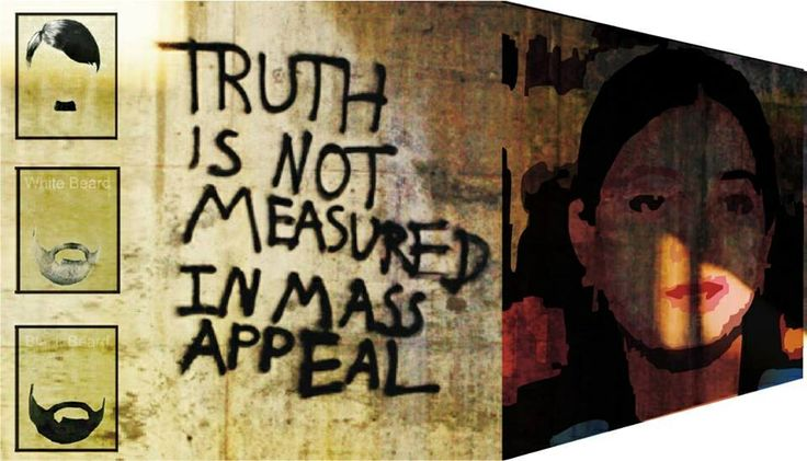 Truth is not measured by mass appeal!!
