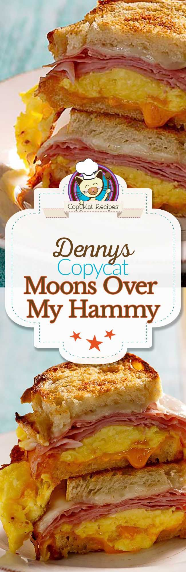 You can recreate the Denny's Moons Over My Hammy with this copycat recipe.