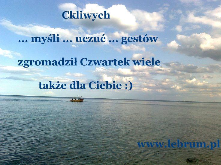 Czwartek Ckliwych Myśli Przemyślenia o poranku : http://pierwszamysl.blogspot.com/ o miłosnych perypetiach : http://iruchna.blogspot.com o szukaniu pracy : http://bez-etatu.blogspot.com/ Widok z okna i komentarz poranka: http://jakimon.blogspot.com