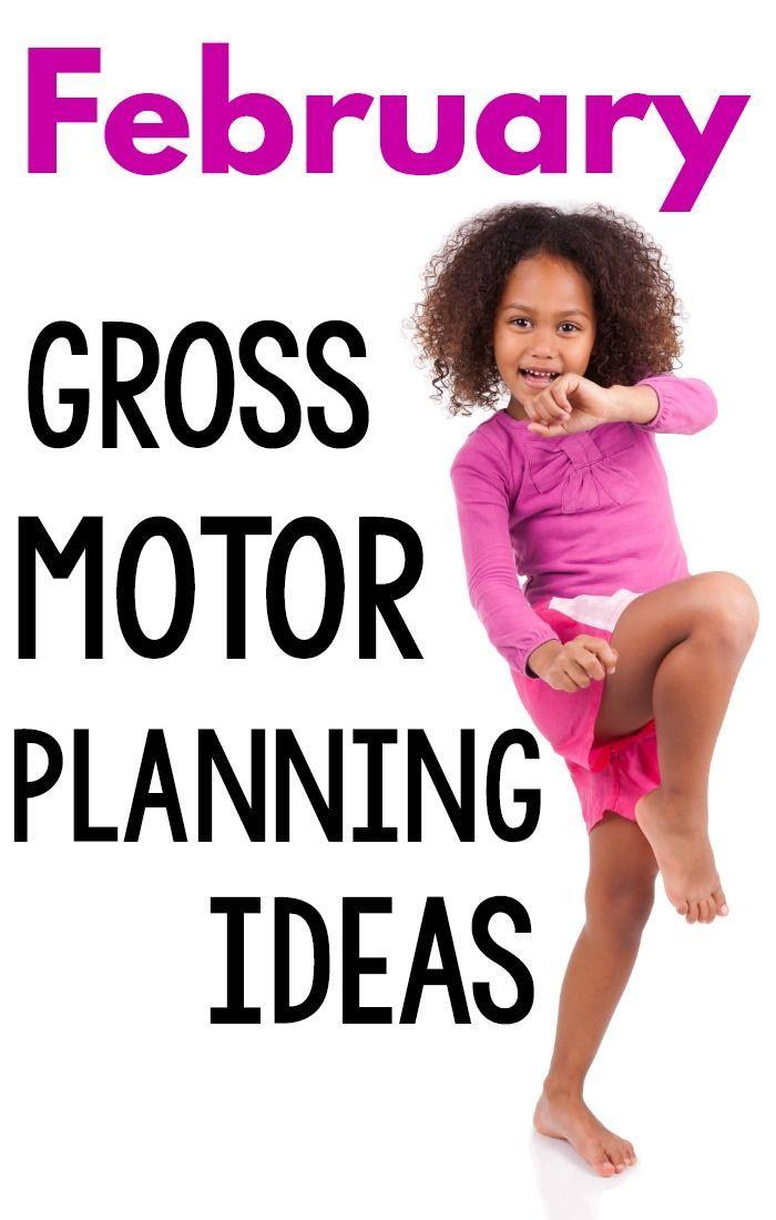 February Motor Planning Ideas Motor Planning Motor Skills Preschool Gross Motor