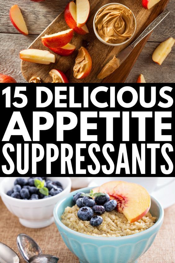 Natural Appetite Suppressants: 15 Foods That Make You Feel