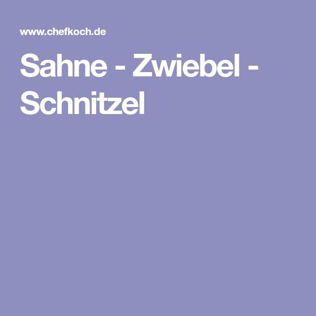 Sahne - Zwiebel - Schnitzel
