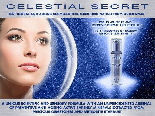 Anesi Beauté CELESTIAL SECRET  Secret heavenly born, CELESTIAL SECRET, youth elixir conceived with an exclusive and unique ingredient originating from space and over 4,5 billion years old: METEORITE EXTRACT.   Extremely rich in Calcium, Iron and Magnesium, acts to make skin appear more youthful.   http://australia.anesibeaute.com/en/products/anti-aging-new/celestial-secret#