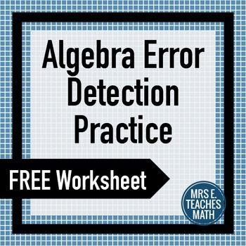 Algebra Error Detection Practice Worksheet - Remembering everything from algebra is the hardest part!