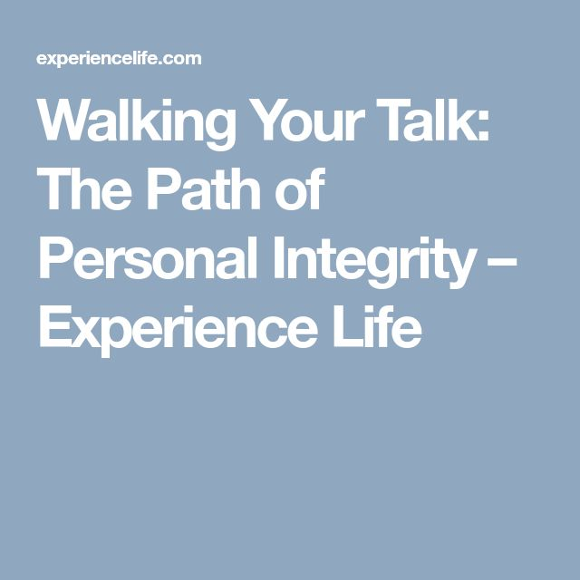 best personal integrity ideas quotes about  walking your talk the path of personal integrity experience life