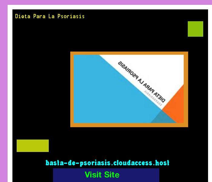 Dieta Para La Psoriasis 230029 - Basta De Psoriasis!