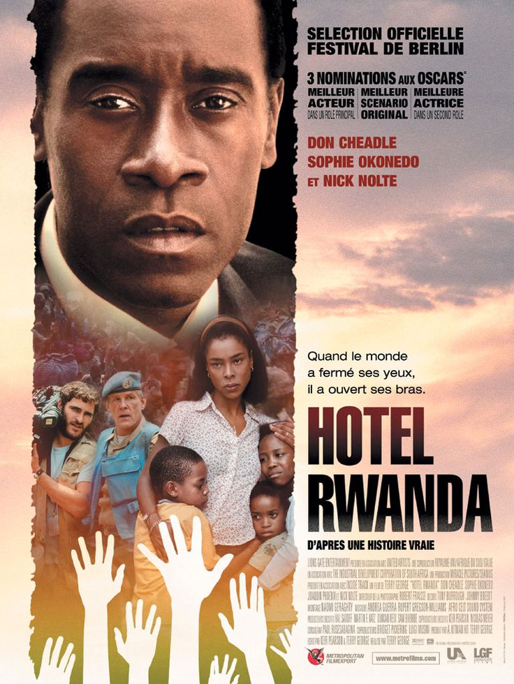 Hotel Rwanda (2004) I saw this in world history class last year. My heart was pounding the whole time.