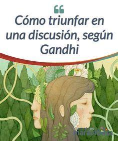 Cómo triunfar en una discusión, según Gandhi    Mahatma Gandhi marcó el camino para #diseñar una nueva manera de enfrentar los #desacuerdos, las #discusiones, e incluso la guerra misma.  #Curiosidades