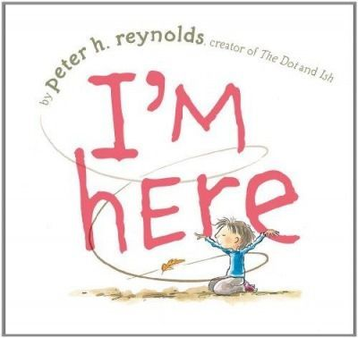 I'm Here by Peter H. Reynolds   Books for Kids on the Autism Spectrum - Parenting.com