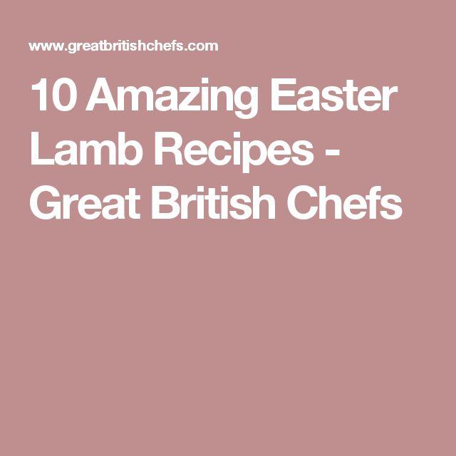 10 Amazing Easter Lamb Recipes - Great British Chefs