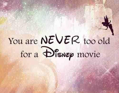Truth!: Nevertooold, Disney Quotes, Sotrue, My Life, So True, Watches Disney Movie, The Beast, I Love Disney, True Stories