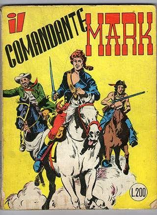 Il comandante mark numero 1 cepim 1972, lire 200 bonelli