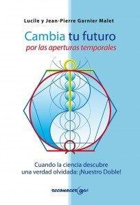 El doble por el físico Jean-Pierre Garnier Malet Autor de La teoría del desdoblamiento del espacio y del tiempo