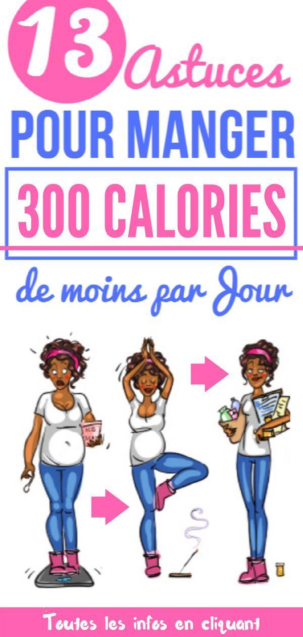 13 Astuces pour manger 300 CALORIES de MOINS par JOUR