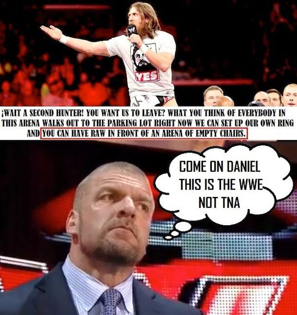 Funniest Wwe Memes On The Internet : Daniel bryand and triple h tna meme f ff