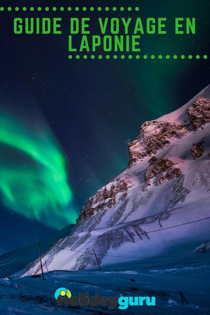 Guide de voyage en Laponie : toutes les informations pour préparer son voyage au pays du Père Noël