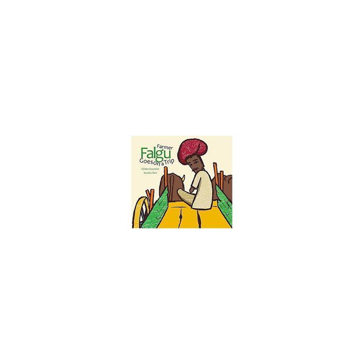 Farmer Falgu Goes on a Trip ( Farmer Falgu Series) (Hardcover)
