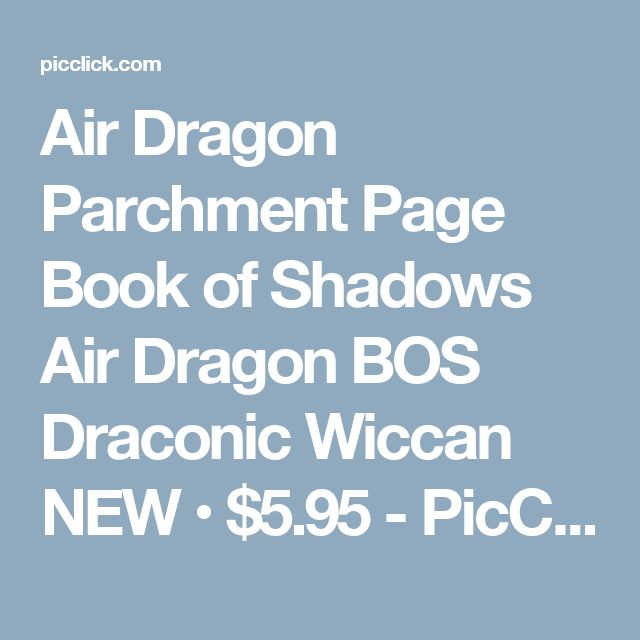 Air Dragon Parchment Page Book of Shadows Air Dragon BOS Draconic Wiccan NEW • $5.95 - PicClick
