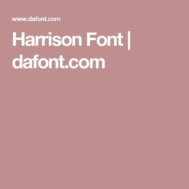 Harrison Font | dafont.com
