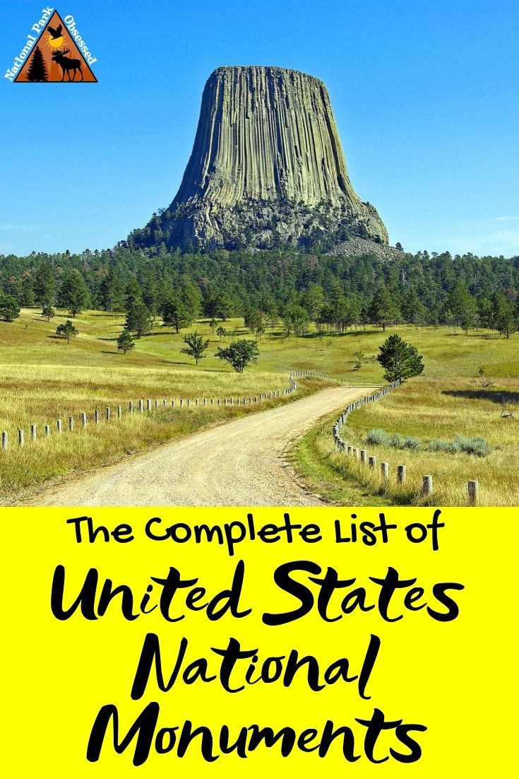 A Complete List Of Us National Monuments National Monuments