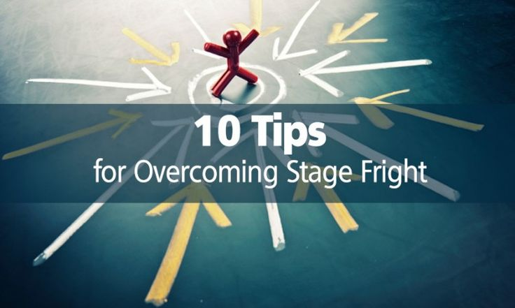 overcoming stage fright when speaking in public That fear that chokes your words in the back of the throat that's stage fright indeed, fear of public speaking is more common than you might think some years ago, i was the western home conditions how to overcome stage fright in almost any situation psych central retrieved on march.