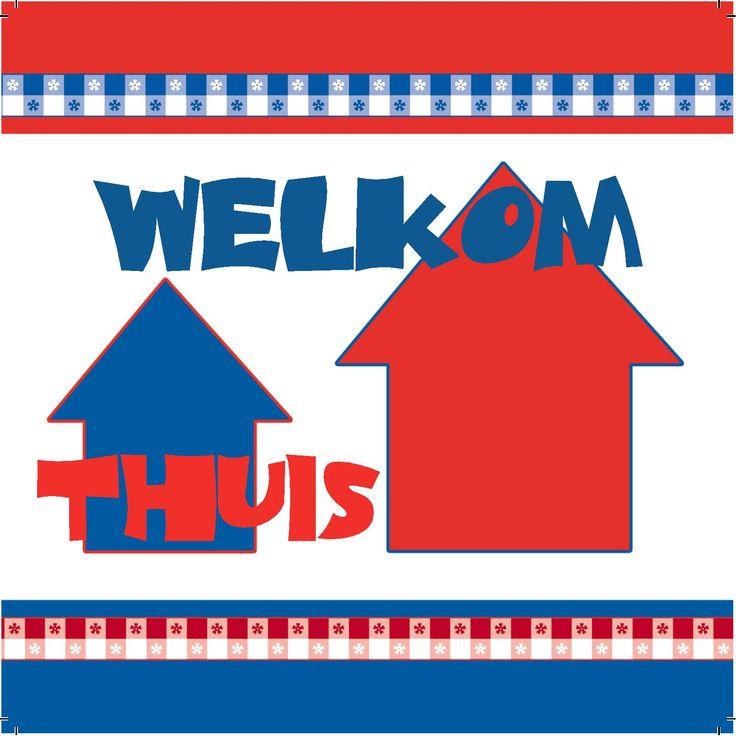 Design: Fastcards www.fastcards.nl - Welkom thuis Nederland