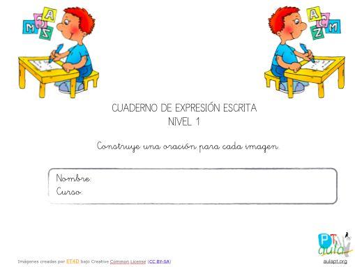 cuaderno de expresión escrita nivel 1