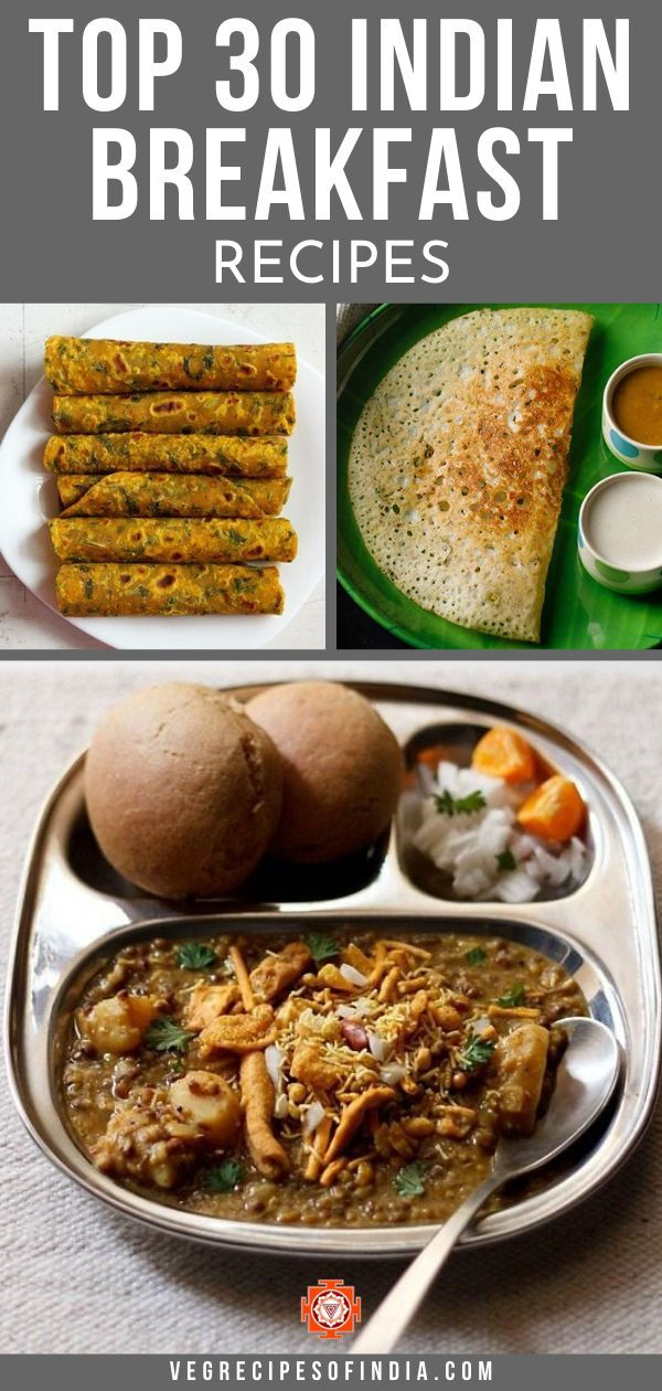 Top 30 Indian Breakfast Recipes Indian Breakfast Vegetarian Breakfast Recipes Healthy Vegetarian Breakfast