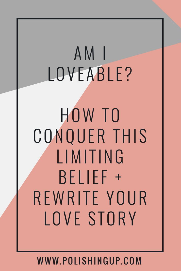 109 best life coach images on pinterest business coaching life am i loveable how to conquer this limiting belief rewrite your love story life coach 1betcityfo Image collections