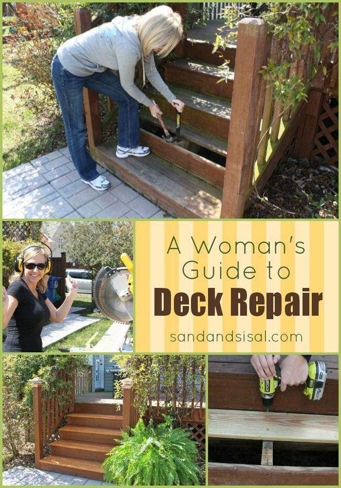 A fabulous step by step Woman's Guide to Deck Repair from @Kim Wilson -Sand & Sisal  www.sandandsisal.com