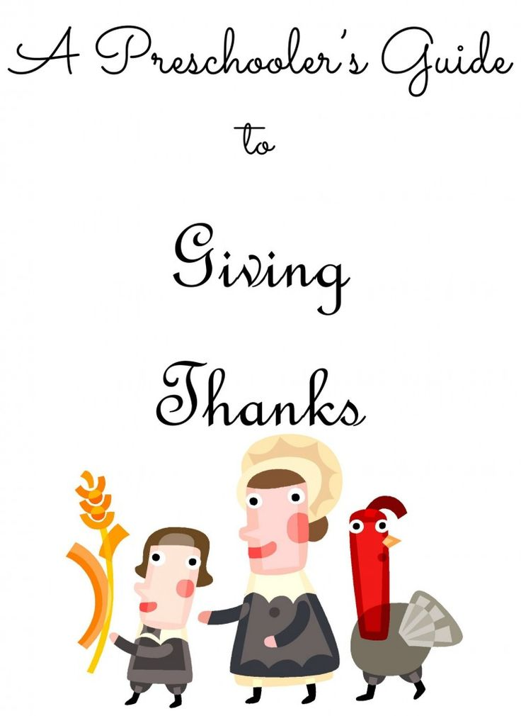 A free downloadable pdf book that gives preschoolers a Thankfulness Topic and Task for each day in November leading up to Thanksgiving.