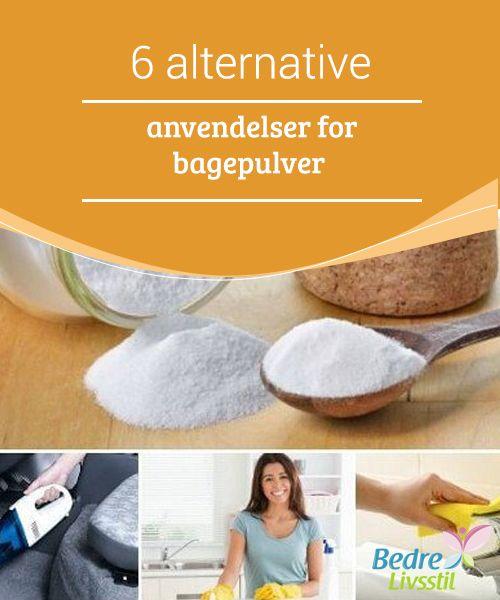 6 alternative anvendelser for bagepulver  Bagepulver. Vi har på vores side ofte #nævnt dette middels fordele for både sundhed og hjem. Faktum er, at vi alt for ofte #bruger vores penge på dyre #rengøringsmidler, når #bagepulveret er helt naturligt,